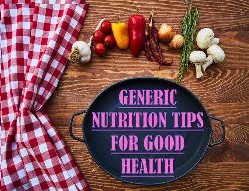 PUREJO'S GENERIC NUTRITION TIPS FOR GOOD HEALTH
