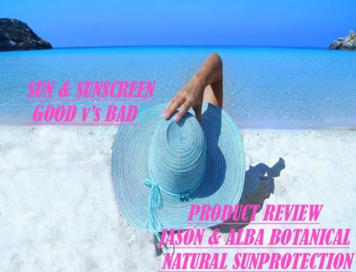 SUN & SUNSCREEN ….GOOD vs BAD – JASON & ALBA product review